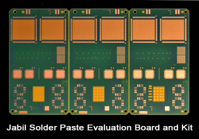 Jabil Solder Paste Evaluation Board and Kit